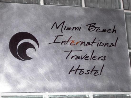 Miami Beach International Traveler's Hostel: Miami Beach, FL, United States AWESOME!!!