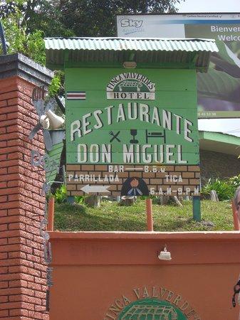 Don Miguel Restaurante : Hotel & restaurant sign
