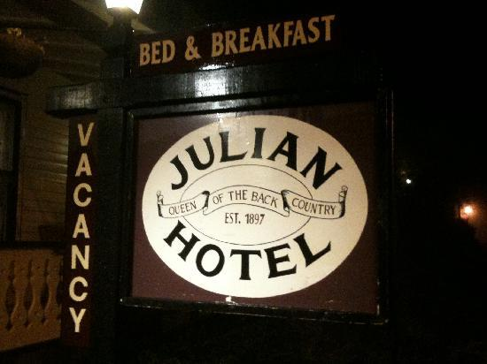 Julian Gold Rush Hotel: Front Sign
