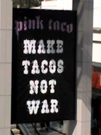 Pink Taco : Same eatery...