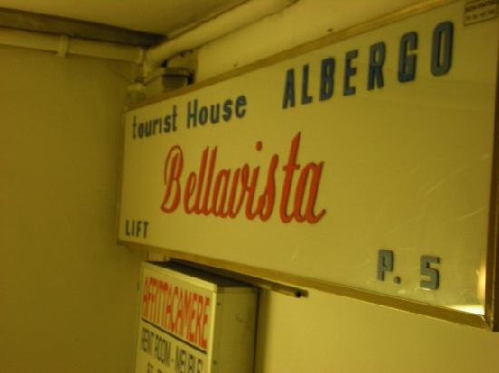 Hotel BellaVista: the sign inside the stairwell