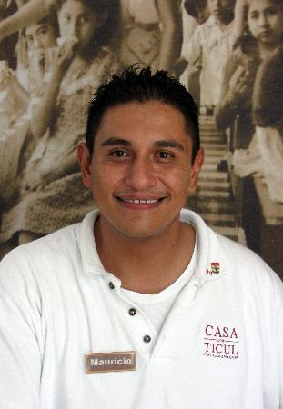 Hotel Casa Ticul: Mauricio - one of the warm and friendly desk staff