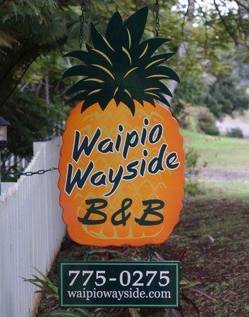 Waipio Wayside B&B: Waipio Wayside sign