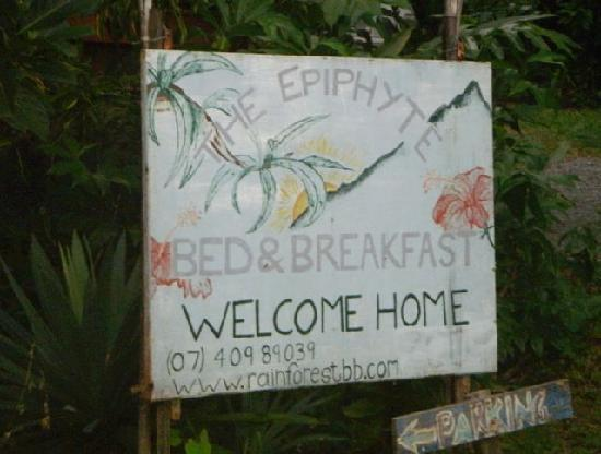 The Epiphyte Bed and Breakfast: Front sign