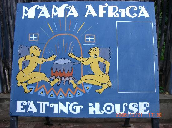 Mama Africa Eating House: Mama Africa Welcome Banner