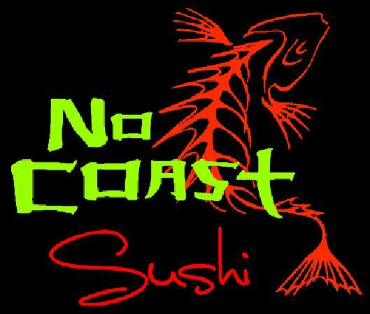 No Coast Sushi: our logo and sign off 1st & North