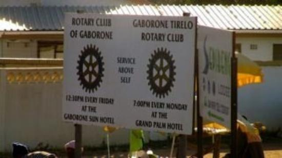 Gaborone, Botswana: Rotary Signage. I couldn't make the meeting. Not sure if I would have had the courage to show up