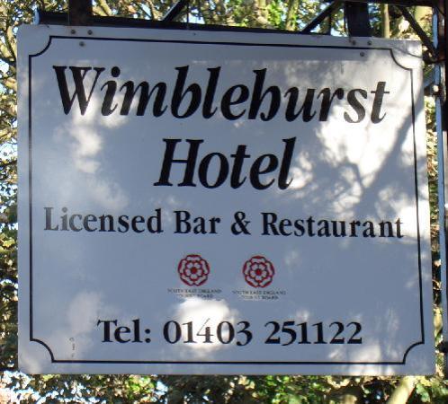 Wimblehurst Hotel: Sign