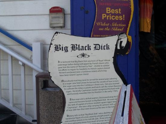 George Town, Grand Cayman: Big Black Dick