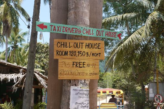 Chill Out House: Sign