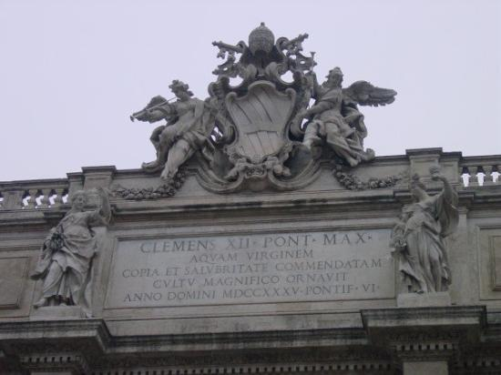 Fontana di Trevi: Dedicated to Pope Clemens XII who proposed the restauration of the Faountain to this present glo