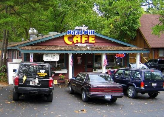 Eureka Springs, AR: I not kidding, its the Road Kill Cafe...