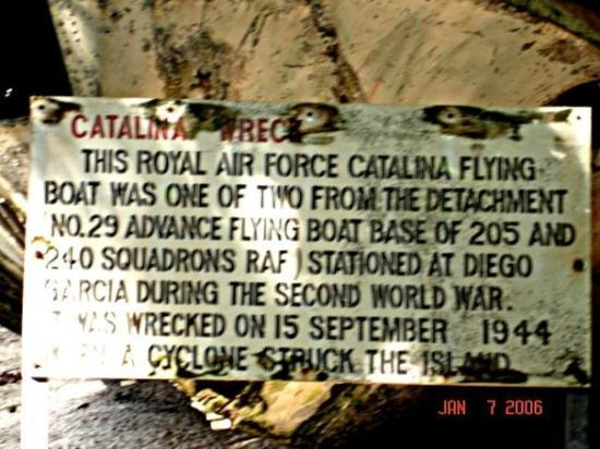Diego Garcia: Sign accompanying a crashed Catalina Flying Boat on the uninhabited part of the island.