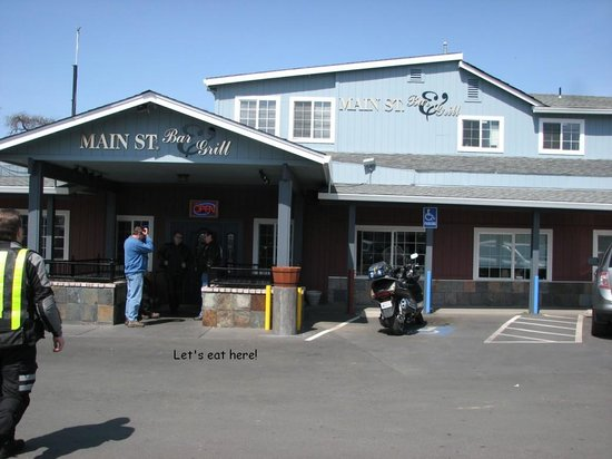 Main Street Bar & Grill: Let's eat here