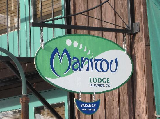 Manitou Lodge: Maitou sign