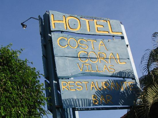 Hotel Costa Coral: Sign at Front of Costa Coral