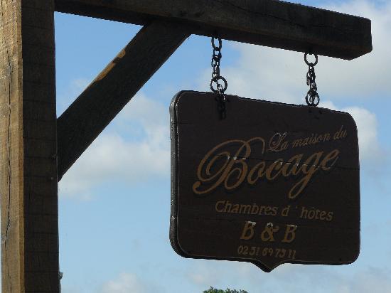 La Maison du Bocage: Sign