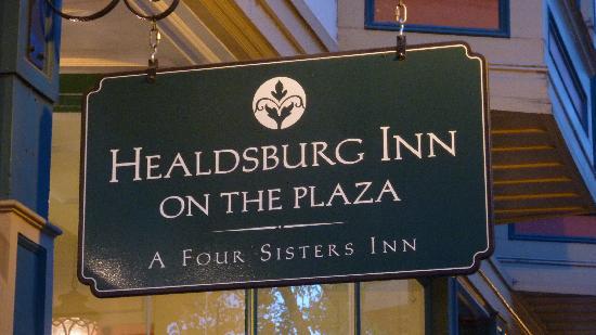 Healdsburg Inn - A Four Sisters Inn: Healdsburg Inn