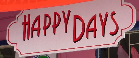 Happy Days Cafe: Happy Days