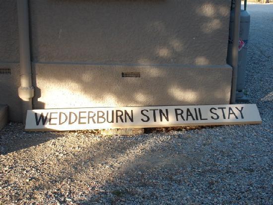 Wedderburn Station Rail Stay : The Sign Says It All