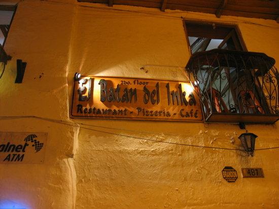 El Batan del Inka Cusco: en la puerta veras este letrero