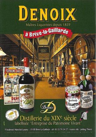 Brive-la-Gaillarde, France : Denoix maître liquoriste à Brive depuis 1839