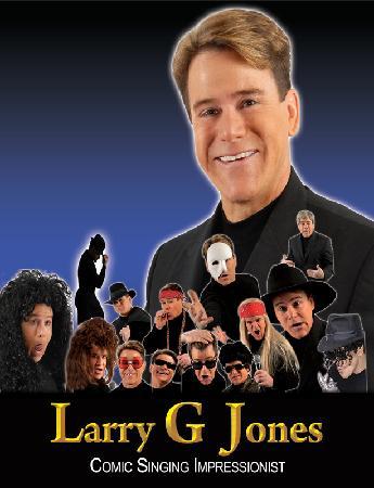 Larry G. Jones - Comic Singing Impressionist : Larry G Jones - Comic Singing Impressionist