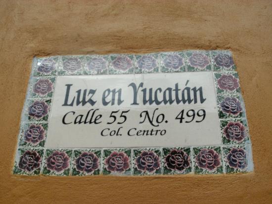 Luz En Yucatan: A Sign