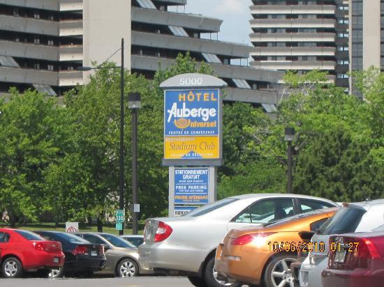 Hotel Universel Montreal : You won't miss it at Cnr Sherbrooke & Vial Rds