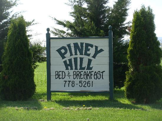 Piney Hill Bed & Breakfast: The sign