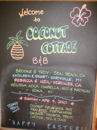 Coconut Cottage Bed & Breakfast: We looked forward to breakfast everyday!