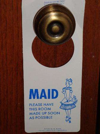 Somerset Inn & Suites: We found this 60's-like maid service tag charming