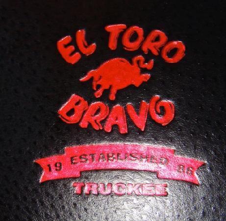 Truckee, CA: El Toro Bravo