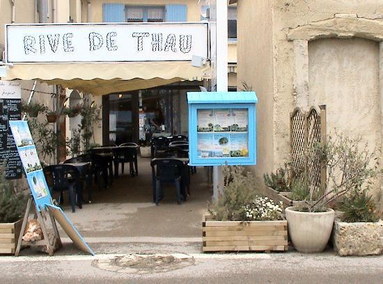 """Restaurant Rive De Thau: Das """"Rive de Thau"""" von der Straße aus"""