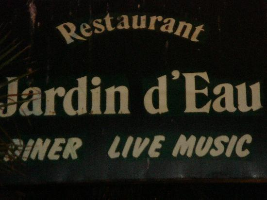 Le Jardin d'Eau : Restaurant Sign