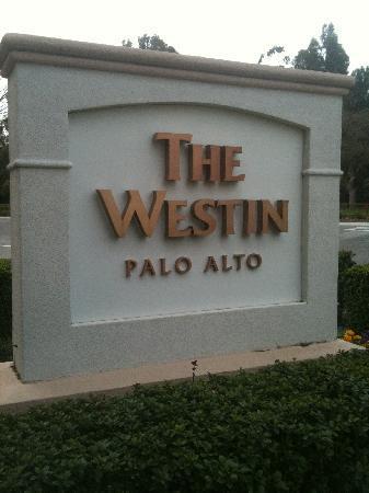 The Westin Palo Alto: Westin Palo Alto!!!