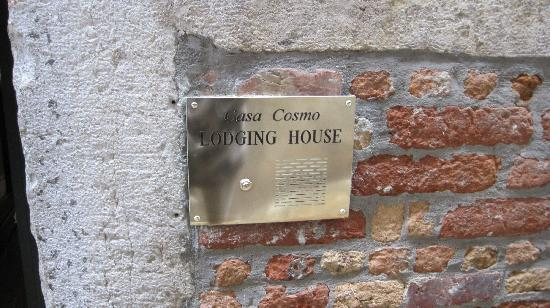 Casa Cosmo di Cosmo Davide: look for that sign