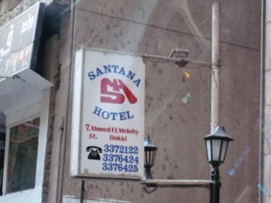 Santana Hotel: Exterior hotel sign