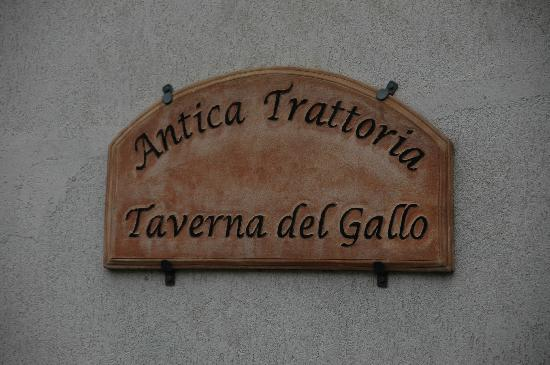 Taverna del Gallo: Sign