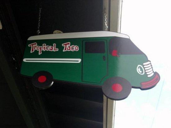 Tropical Taco: sign