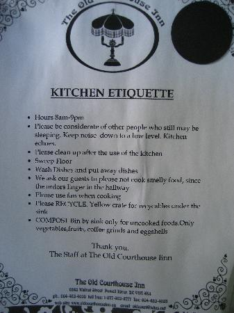 The Old Courthouse Inn: Notice in Kitchen - clean up yourself!!!