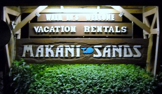 Makani Sands : when we saw this sign each night, we knew we were home