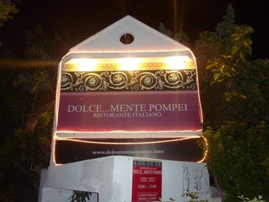 Dolcemente Pompei: Front Entrance