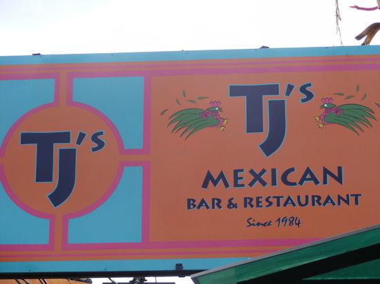 TJ's Mexican Bar & Restaurant: Sign