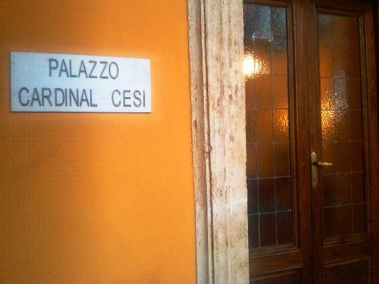 Palazzo Cardinal Cesi: Entrance at end of courtyard