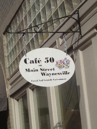 Cafe 50 on Main Street: Cafe 50 sign outside