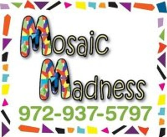 Waxahachie, Τέξας: Mosaic Madness ~ You Break It ~ You Make It