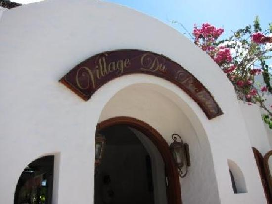 Village du Pecheur: Eingang