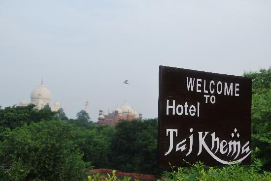 Hotel Taj Khema: Taj Khema Sign and Taj