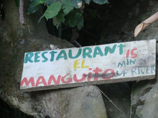 Restaurant el Manguito: Check signs along for trail for directions